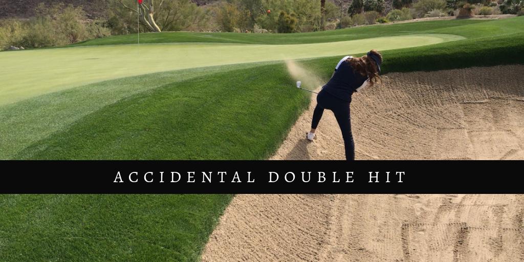 Accidental double hit